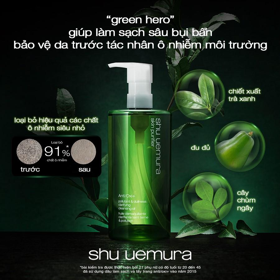 Dầu Làm Sạch Và Tẩy Trang Shu Uemura Anti/Oxi Skin Refining Anti-Dullness Cleansing Oil