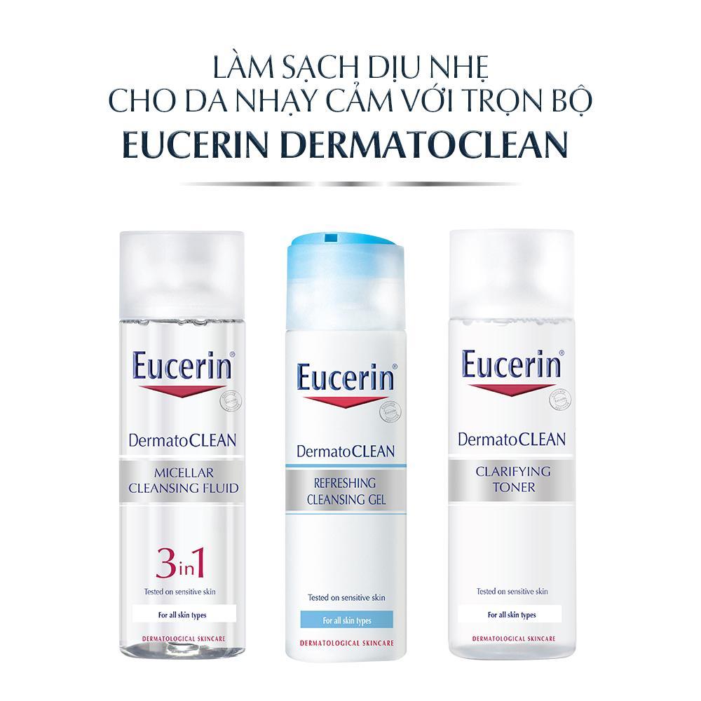 Sử dụng trọn bộ Eucerin DermatoCLEAN để có hiệu quả tốt nhất