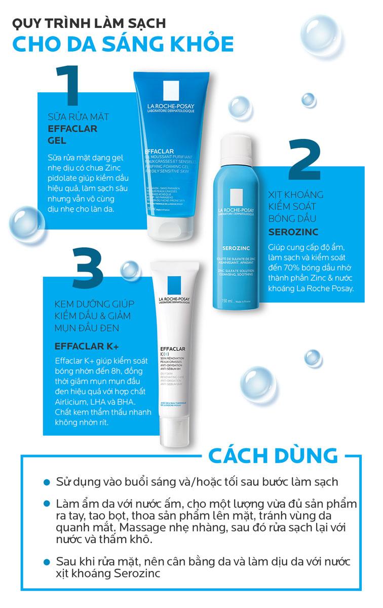 Quy trình làm sạch cho da sáng khỏe với La Roche-Posay Effaclar Purifying Foaming Gel For Oily Sensitive Skin.