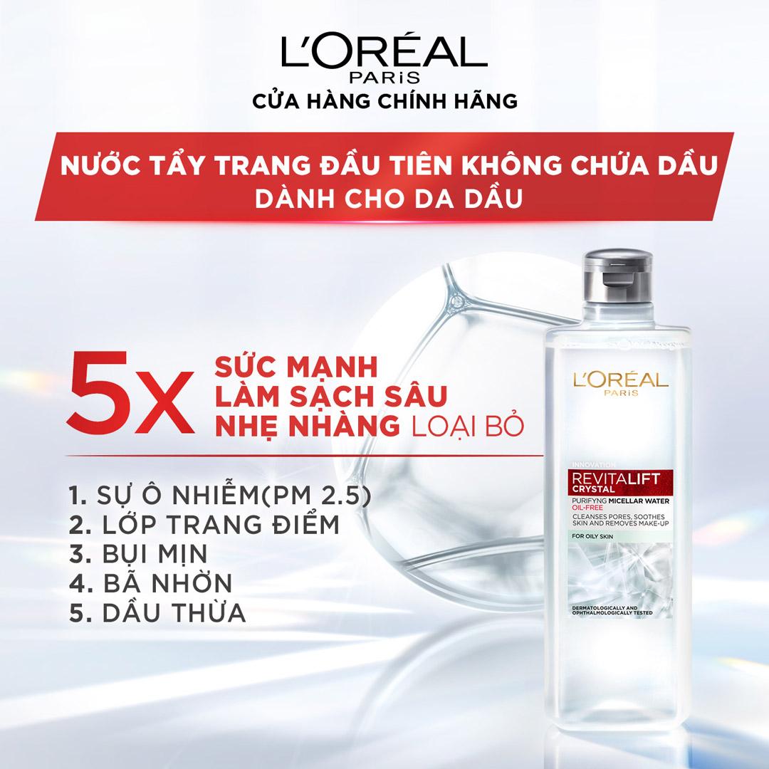 Nước Tẩy Trang L'Oréal Paris Revitalift Crystal Purifying Micellar Water Dành Cho Da Dầu