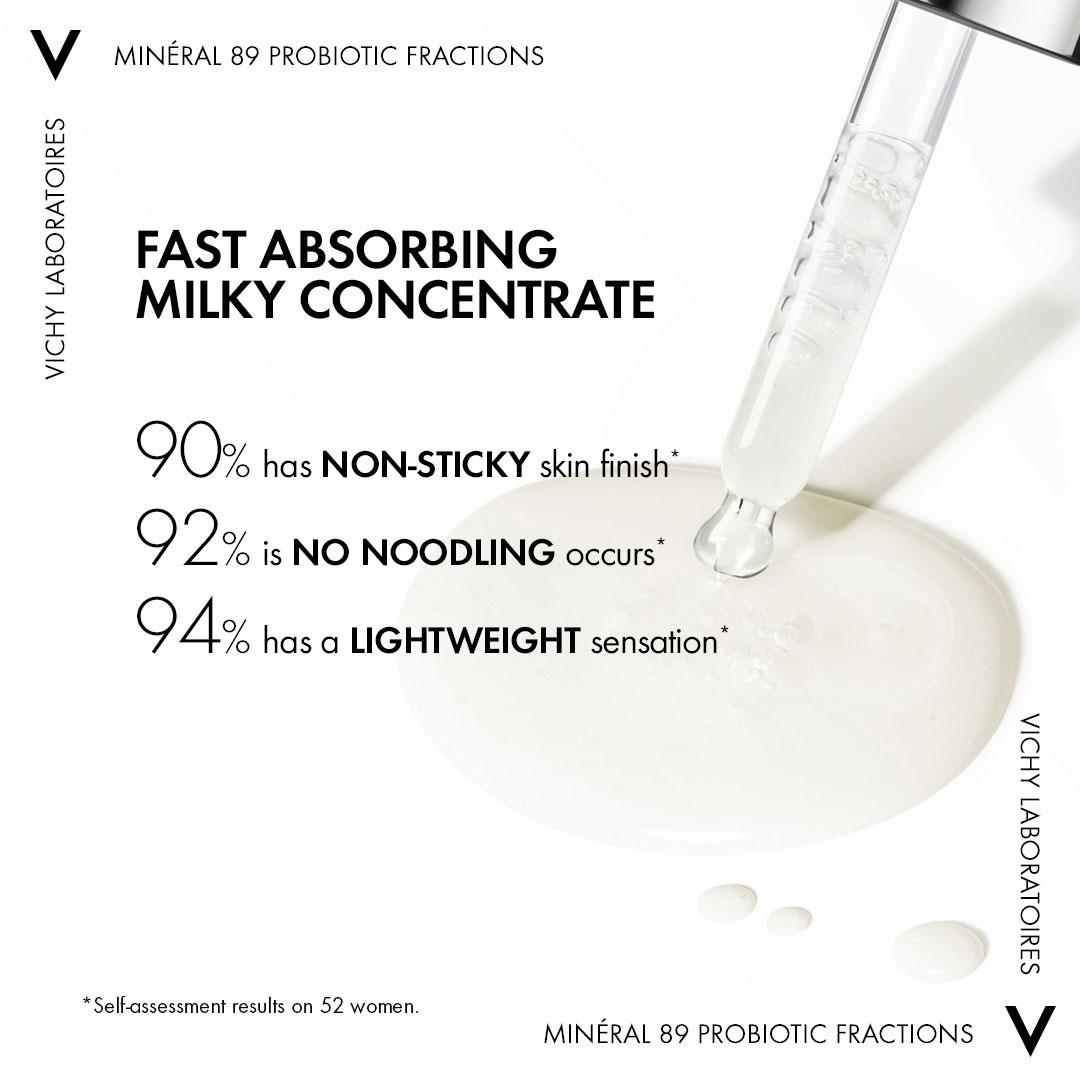 Tinh Chất Vichy Probiotic Minéral 89 Probiotic lỏng nhẹ, thấm nhanh, không nhờn dính.