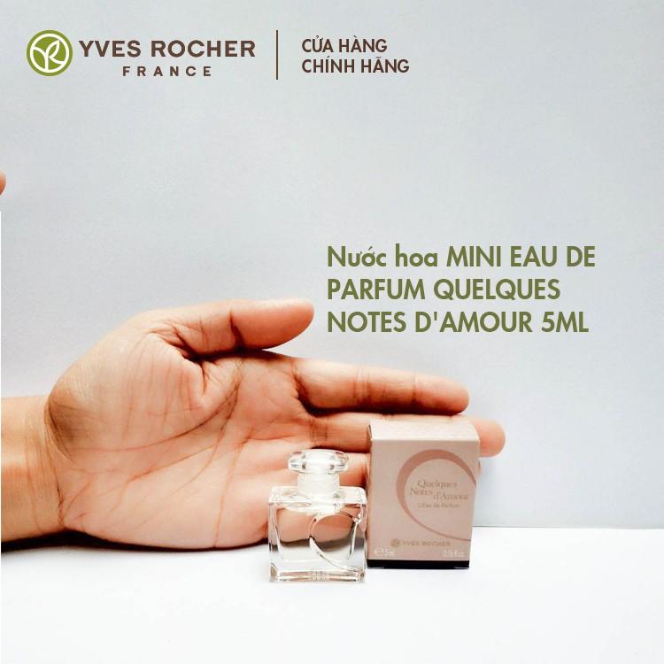 Nước Hoa Nữ Yves Rocher Mini EDP Quelques Note d'Amour 5ml đã có mặt tại Hasaki