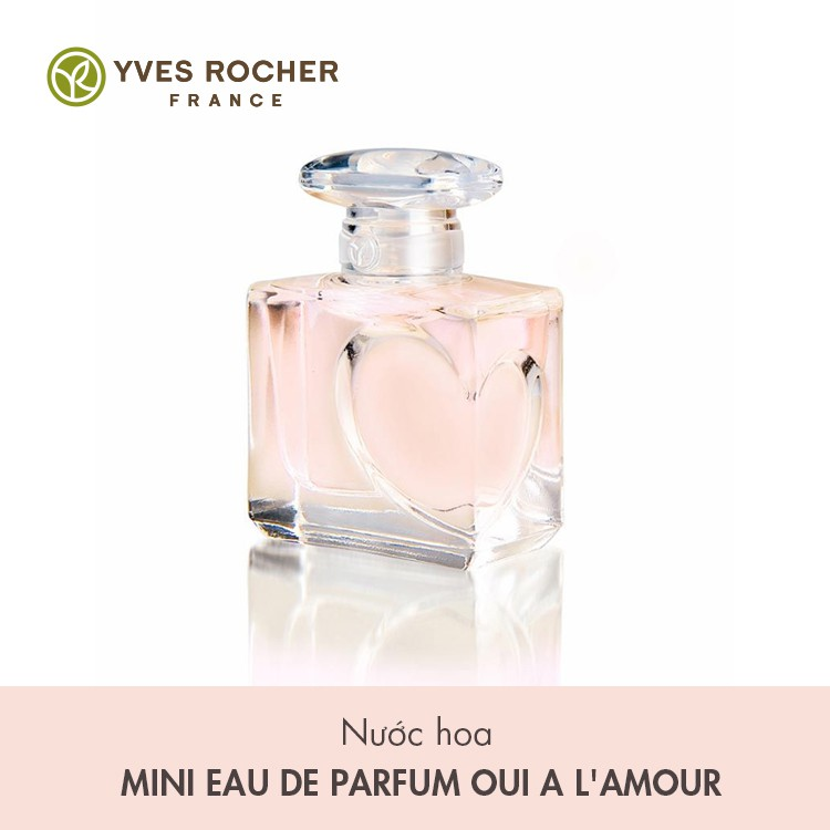 Nước Hoa Nữ Yves Rocher Mini EDP Oui A L'mour 5ml