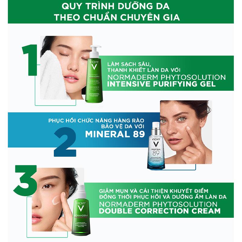 quy trình Sữa Rửa Mặt Dạng Gel Vichy Làm Sạch Sâu Cho Da Nhờn, Mụn Normaderm Phytosolution Intensive Purifying Gel