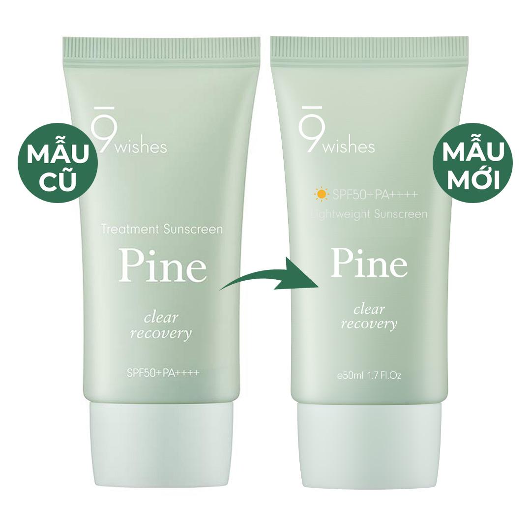 Kem Chống Nắng 9Wishes Cấp Ẩm, Hỗ Trợ Phục Hồi Da Pine Treatment Sunscreen SPF50+ PA++++