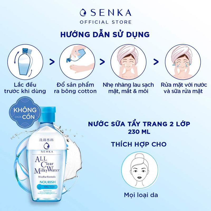 HDSD Nước Sữa Tẩy Trang Senka All Clear Milky Water Nourish 230ml