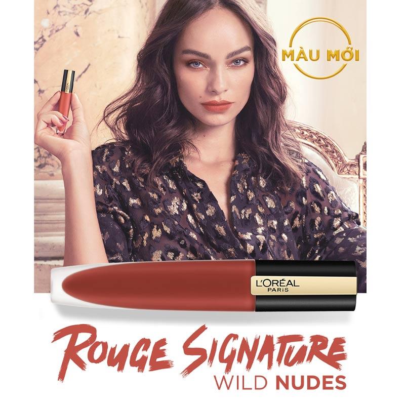Son Tint L'Oréal Paris Mịn Lì Cao Cấp Rouge Signature Matte Liquid Lipstick (Wild Nudes)