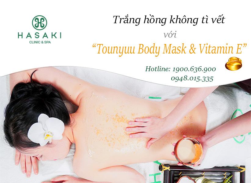 Tounyuu Body Mask & Vitamin E giúp da láng mịn sáng khỏe, tự tin rạng rỡ.